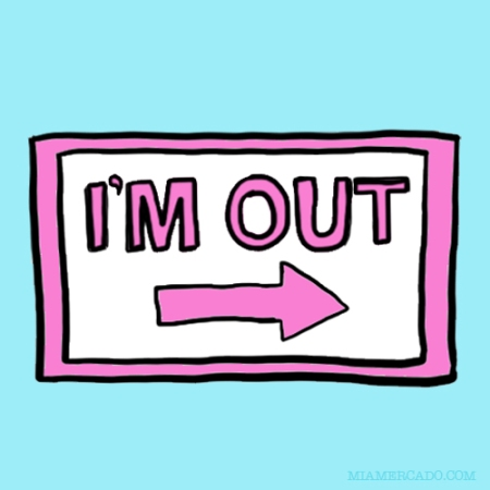i'm out exit sign